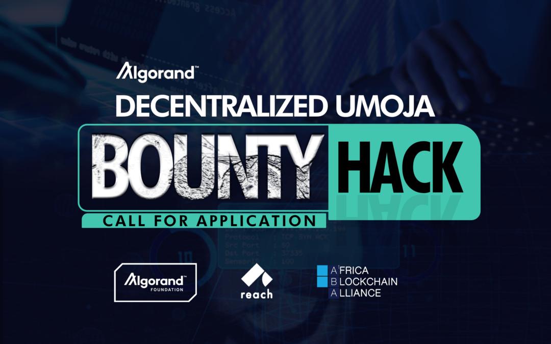 Call for Applications: Decentralized Umoja Algorand Bounty Hack