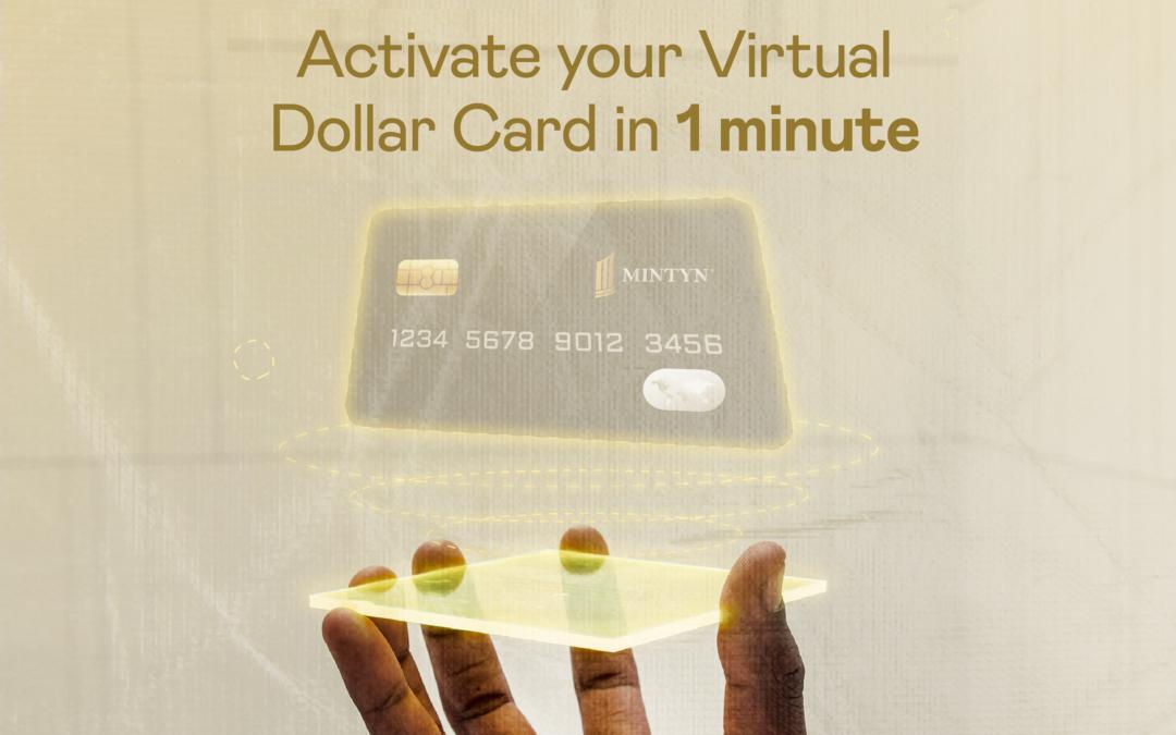 Introducing Mintyn Bank Virtual Dollar Card